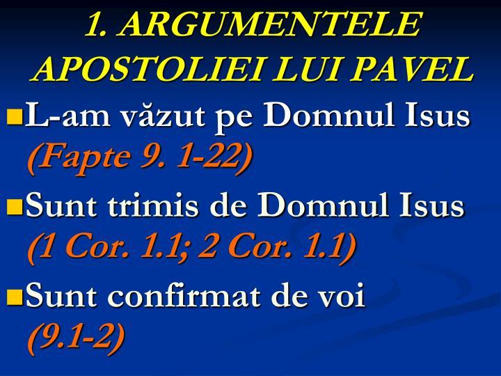 1. ARGUMENTELE APOSTOLIEI LUI PAVEL