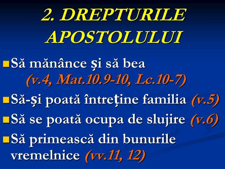 2. DREPTURILE APOSTOLULUI