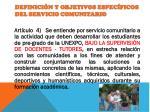 definici n y objetivos espec ficos del servicio comunitario