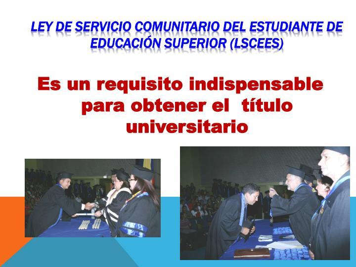 LEY DE SERVICIO COMUNITARIO DEL ESTUDIANTE DE EDUCACIÓN