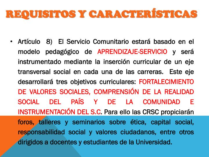 REQUISITOS Y CARACTERÍSTICAS