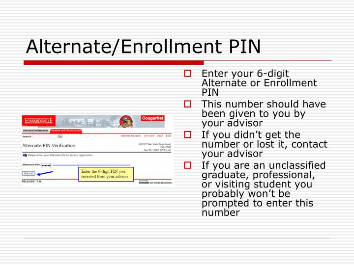 Enter your 6-digit Alternate or Enrollment PIN