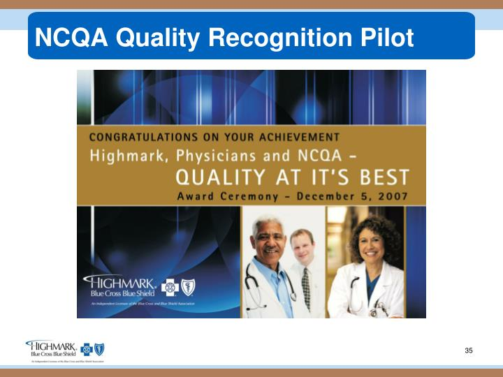 NCQA Quality Recognition Pilot