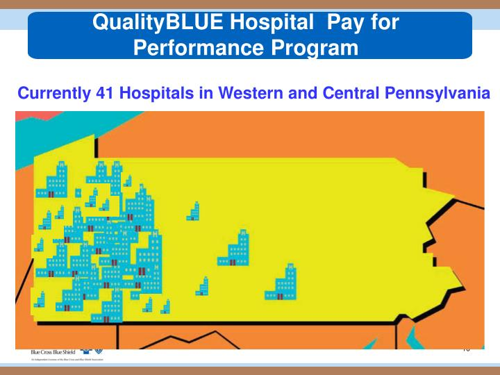 QualityBLUE Hospital  Pay for Performance Program