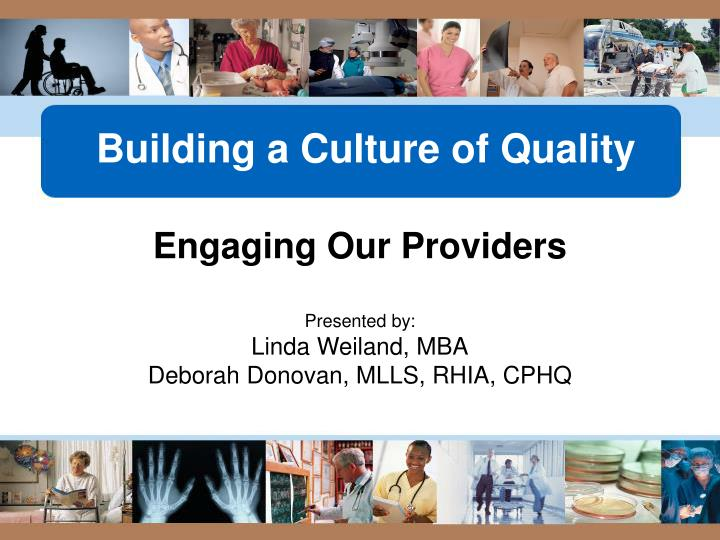 Building a Culture of Quality