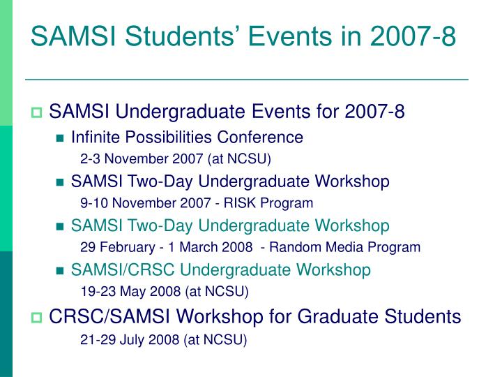 SAMSI Students' Events in 2007-8