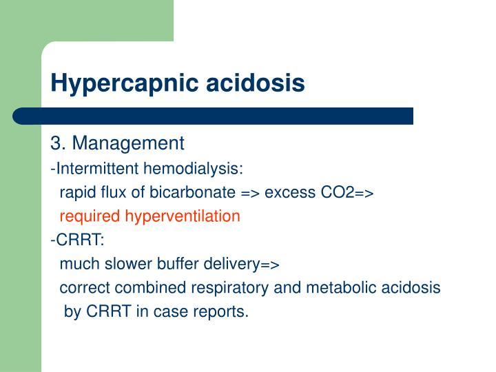 Hypercapnic acidosis