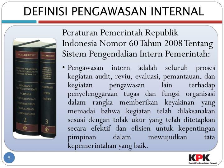 DEFINISI PENGAWASAN INTERNAL