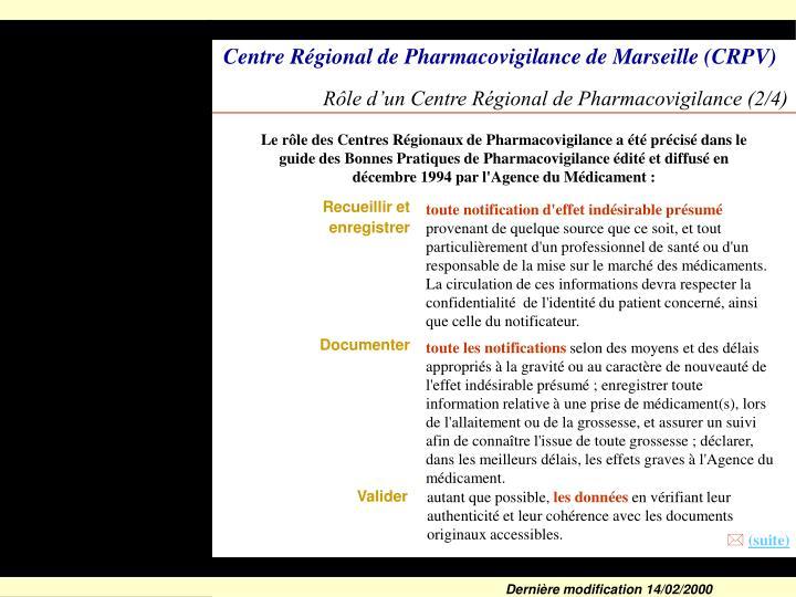 Rôle d'un Centre Régional de Pharmacovigilance (2/4)