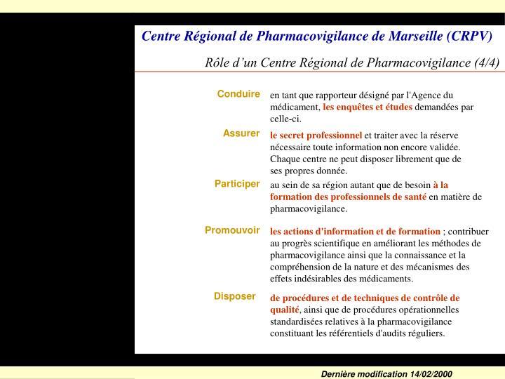 Rôle d'un Centre Régional de Pharmacovigilance (4/4)