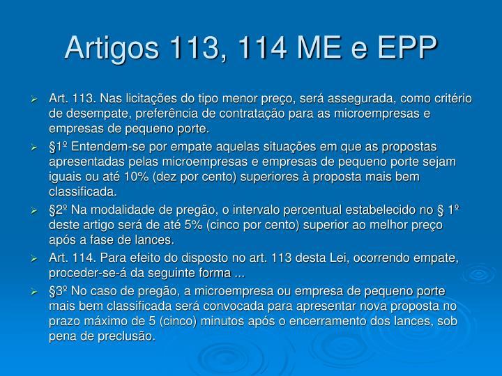 Artigos 113, 114 ME e EPP