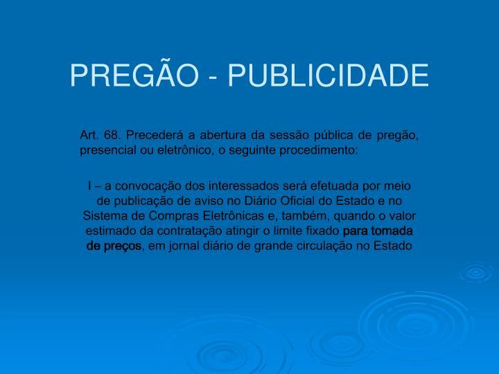 PREGÃO - PUBLICIDADE