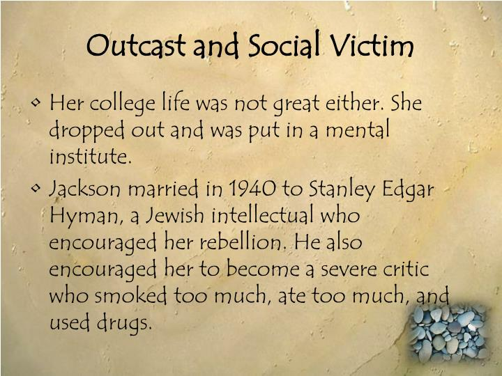 Outcast and Social Victim
