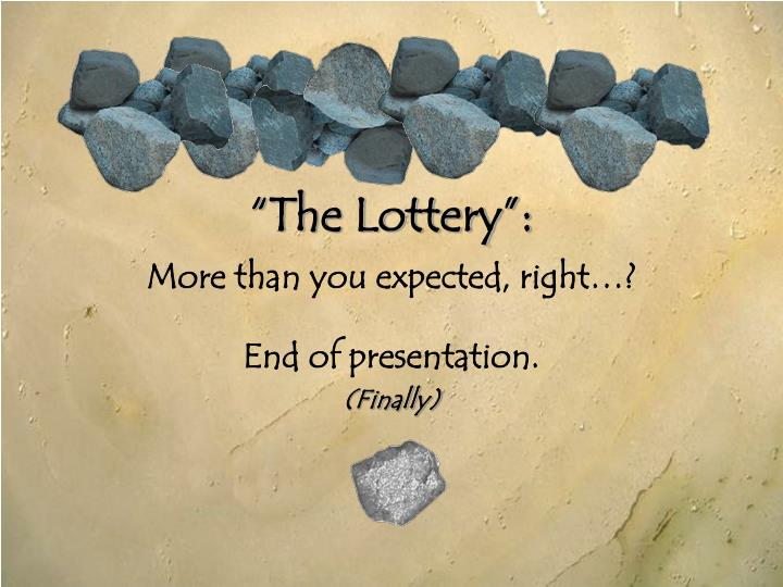 """The Lottery"":"