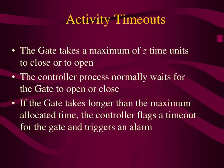 Activity Timeouts