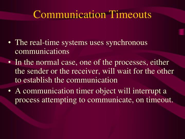 Communication Timeouts