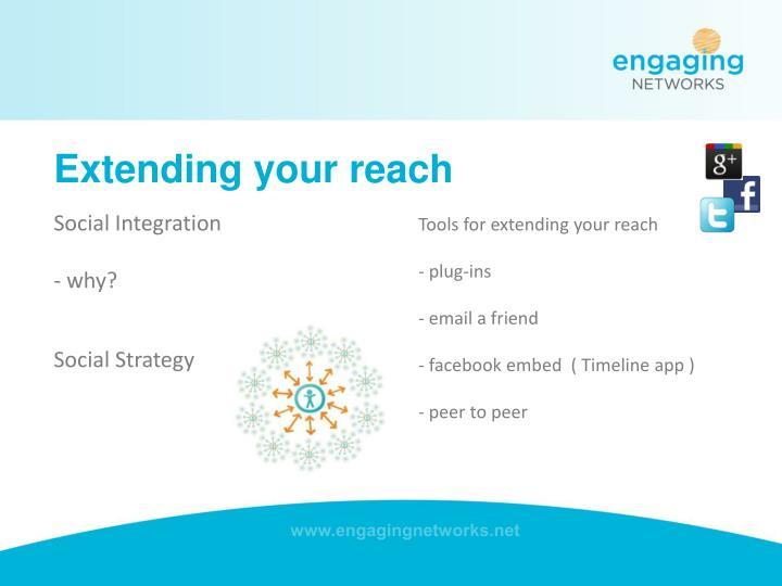 Extending your reach
