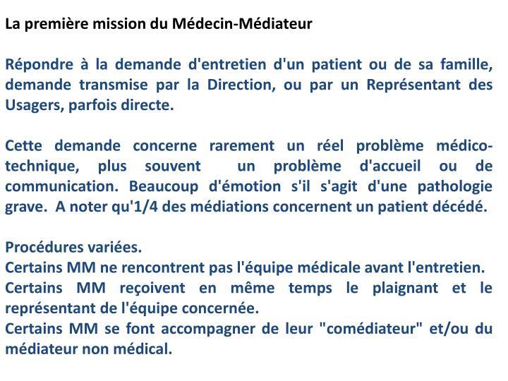 La première mission du Médecin-Médiateur
