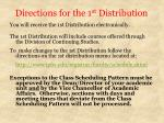 directions for the 1 st distribution