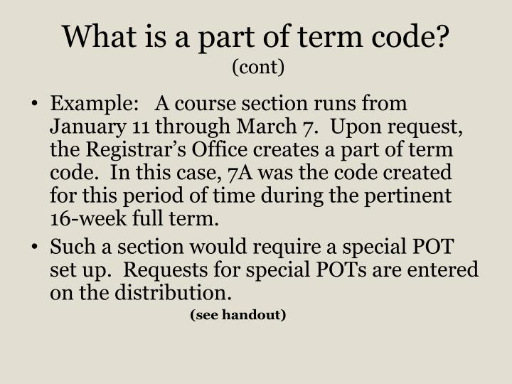 What is a part of term code?