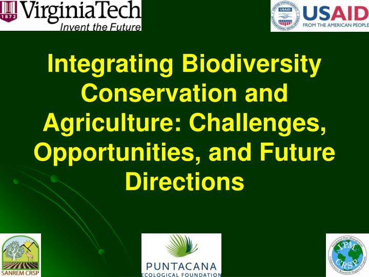 Integrating Biodiversity Conservation and