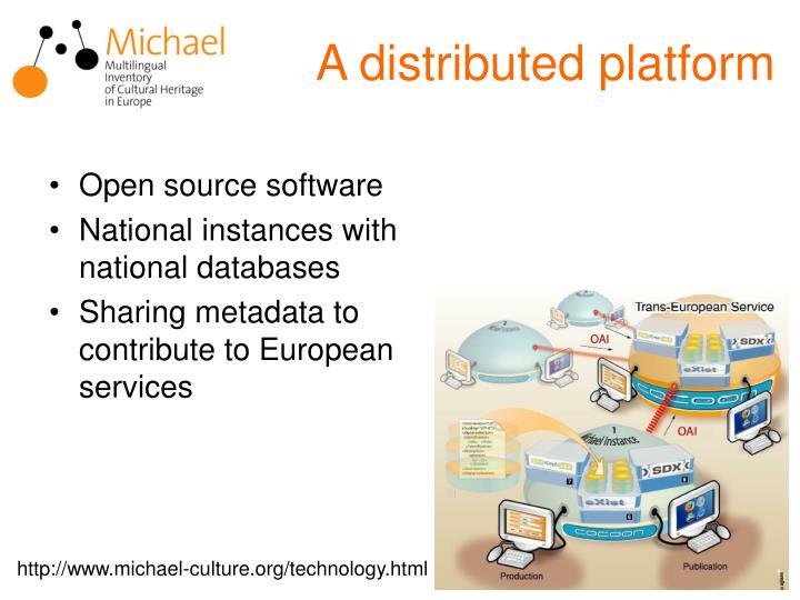 A distributed platform