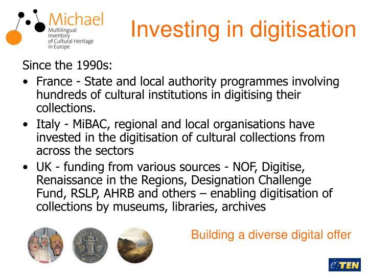 Investing in digitisation