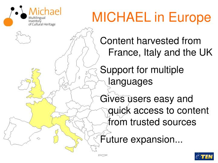 MICHAEL in Europe