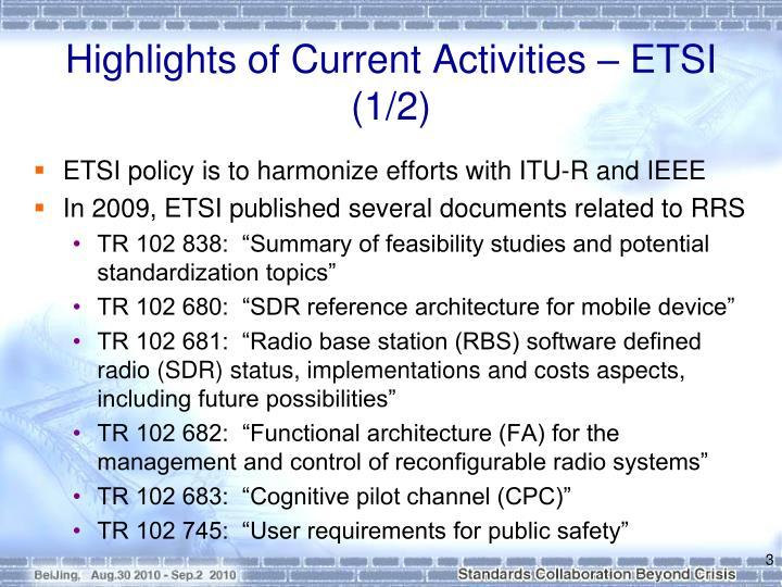 Highlights of Current Activities – ETSI (1/2)