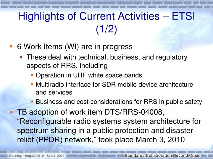 Highlights of Current Activities – ETSI (1/2)