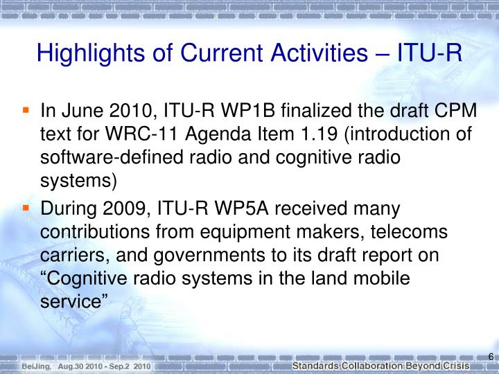 Highlights of Current Activities – ITU-R