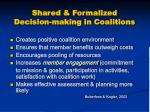 shared formalized decision making in coalitions