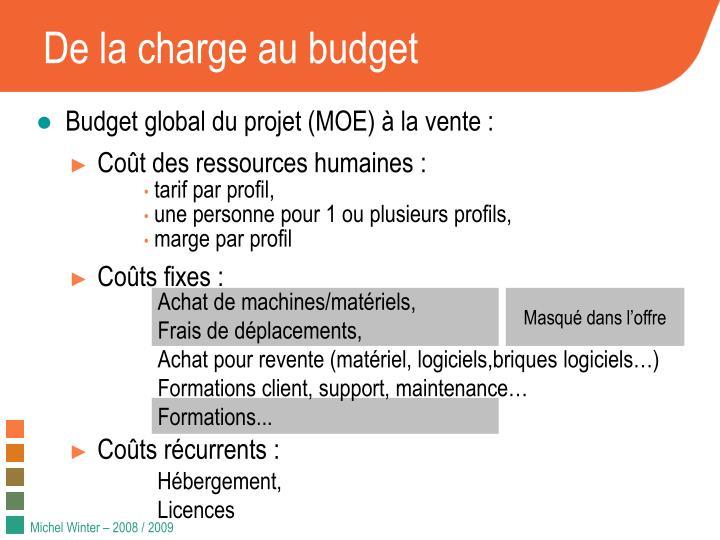 De la charge au budget