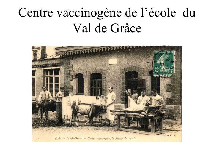 Centre vaccinogène de l'école  du Val de Grâce