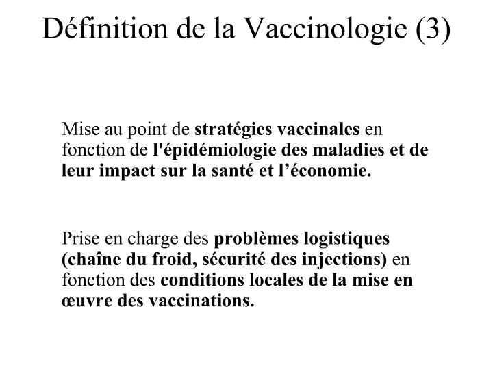 Définition de la Vaccinologie (3)