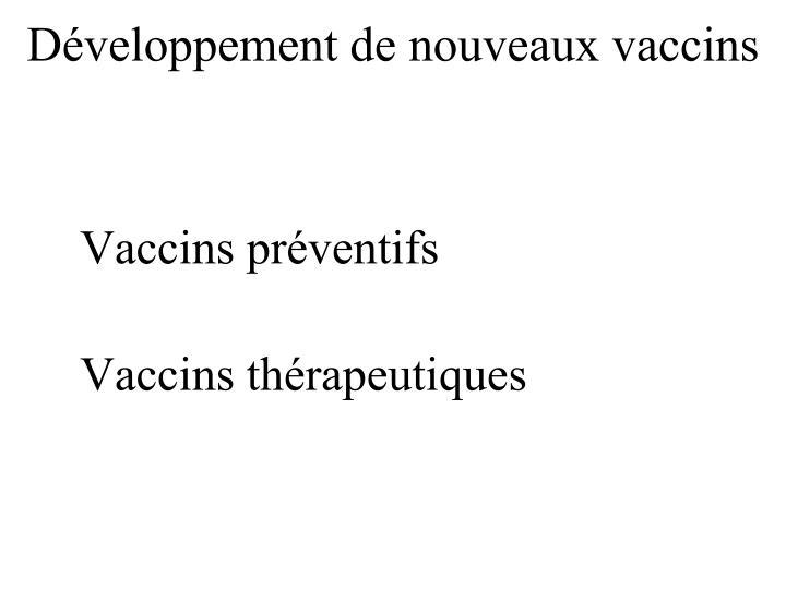 Développement de nouveaux vaccins