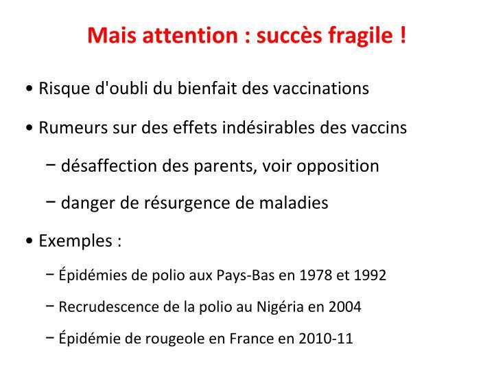 Risque d'oubli du bienfait des vaccinations