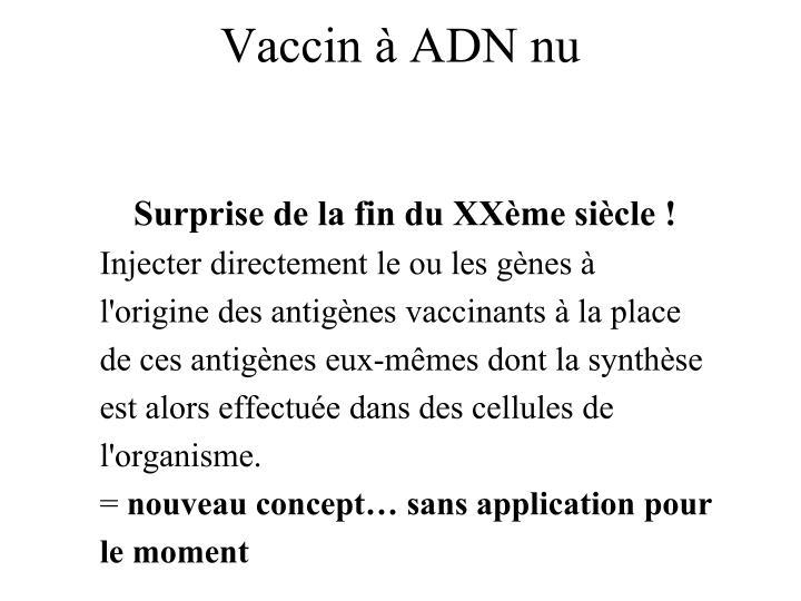 Vaccin à ADN nu