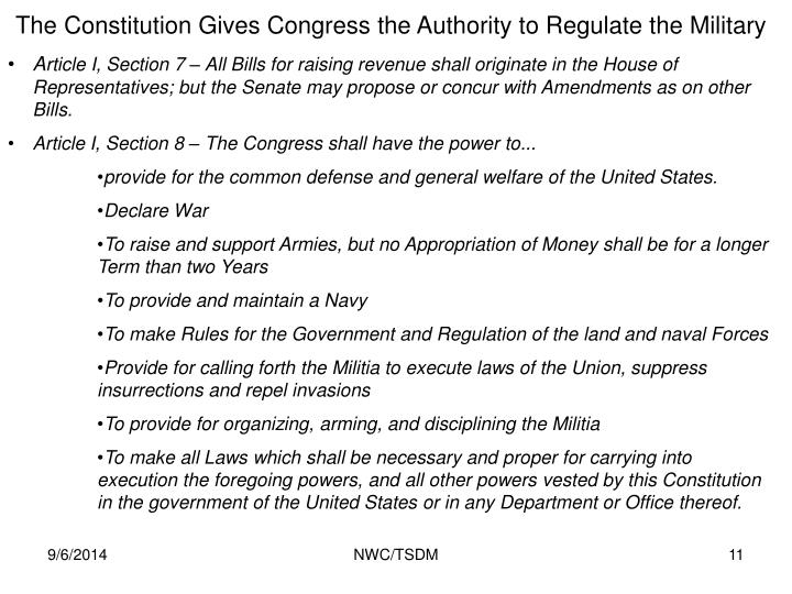 The Constitution Gives Congress the Authority to Regulate the Military