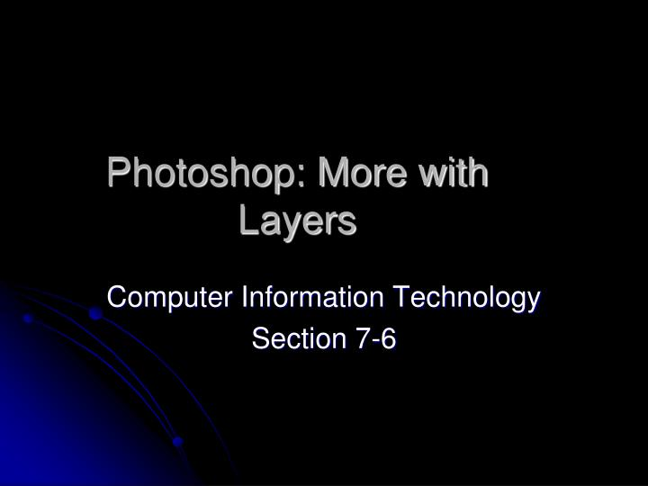 photoshop more with layers