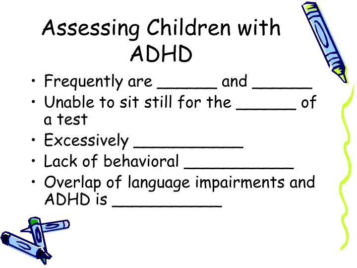 Assessing Children with ADHD