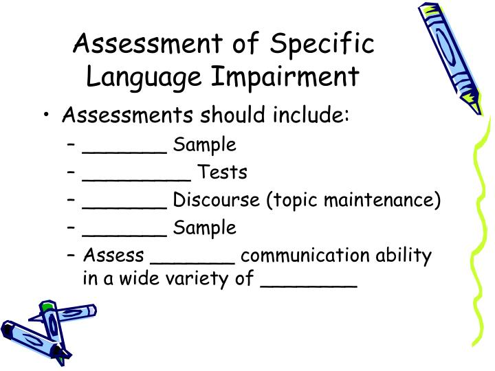 Assessment of Specific Language Impairment