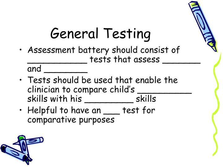General Testing