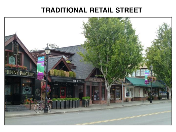 TRADITIONAL RETAIL STREET