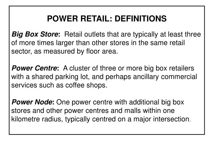 POWER RETAIL: DEFINITIONS