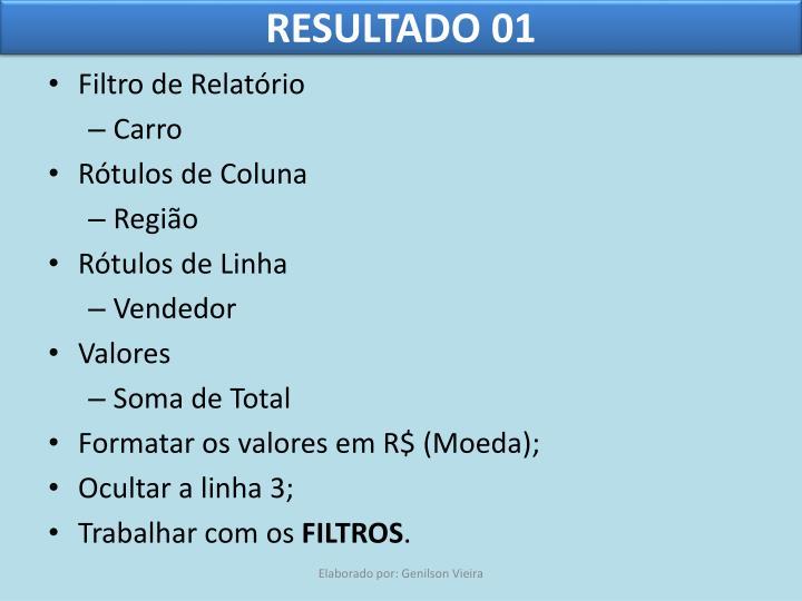 RESULTADO 01