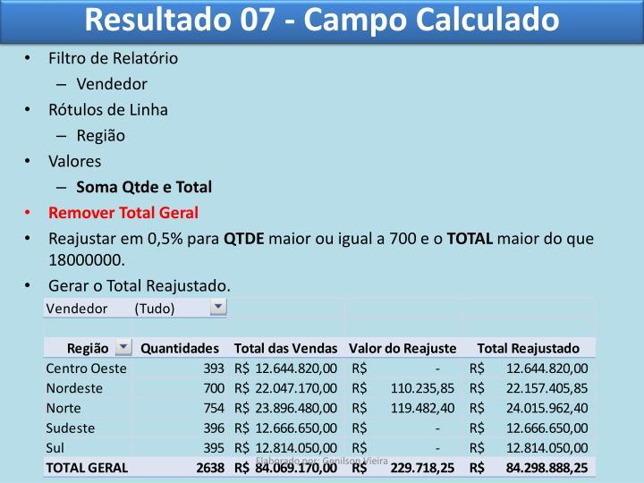 Resultado 07 - Campo Calculado