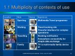 1 1 multiplicity of contexts of use