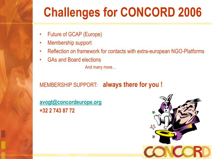 Challenges for CONCORD 2006
