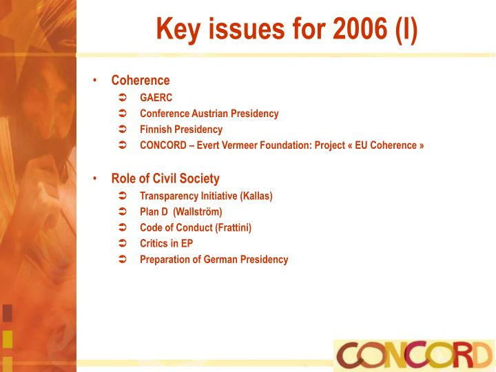 Key issues for 2006 (I)